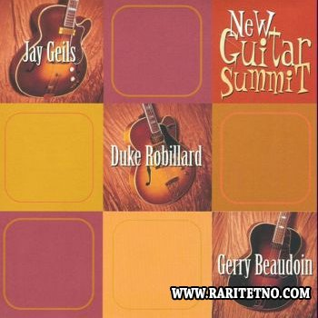 Jay Geils, Duke Robillard, Gerry Beaudoin - New Guitar Summit 2004 (Lossless+MP3)