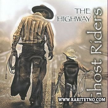 The Ghost Riders - The Highway 2004 (Lossless+MP3)
