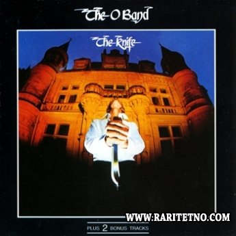 The O Band - The Knife 1977