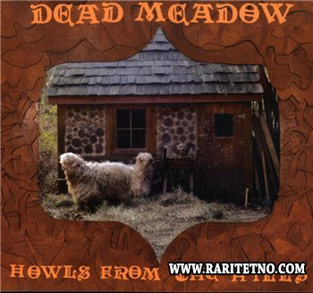 Dead Meadow - Howls from the Hills 2001 (2007)