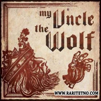 My Uncle The Wolf – My Uncle The Wolf 2008