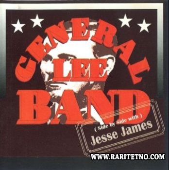 General Lee Band - (Side By Side Whith) Jesse James 1996 (Lossless+MP3)