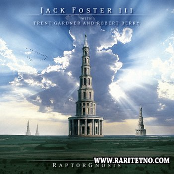 Jack Foster III - RaptorGnosis 2005