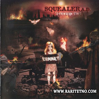 Squealer -   Confrontation Street 2006