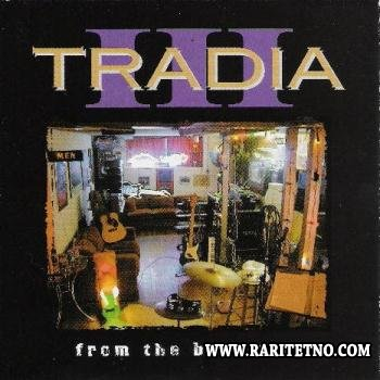 Tradia - From The Basement 2000