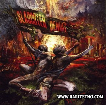 Slaughter Denial – Treachery 2011