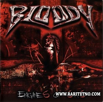 Bloody - Engines of Sin 2008