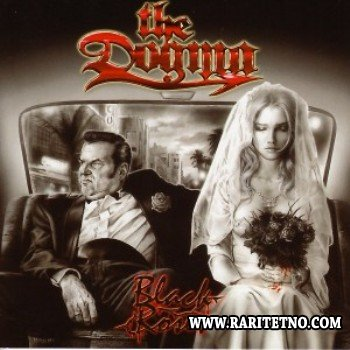 The Dogma - Black Roses 2006