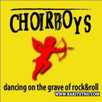 Choirboys - Dancing On The Grave Of Rock'N'Roll 1995