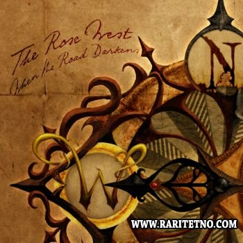 The Rose West - When The Road Darkens 2012 (Lossless + MP3)
