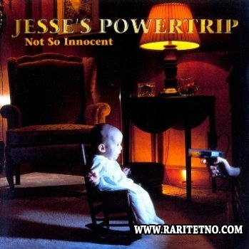 Jesse's Powertrip - Not So Innocent 1999