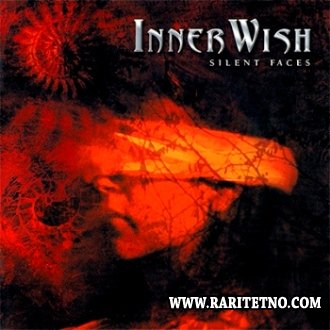 InnerWish - Silent Faces 2004