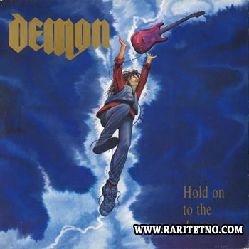 Demon - Hold on to a dream 1991 (Remast. 2002)