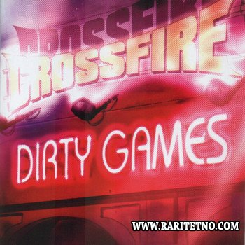 Crossfire - Dirty Games 2007