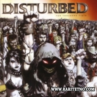 Disturbed - Ten Thousand Fists 2005