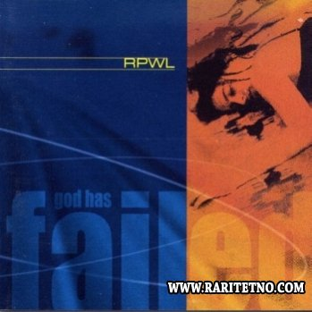 RPWL - God Has Failed 2000
