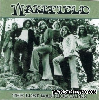 Wakefield - The Lost Warthog Tapes 1970-1971