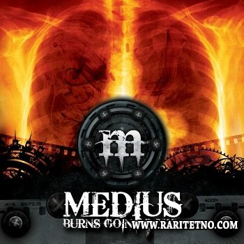 Medius - Burns Going Down 2012