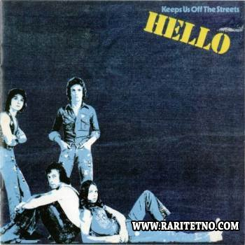 Hello - Keeps Us Off The Streets 1976