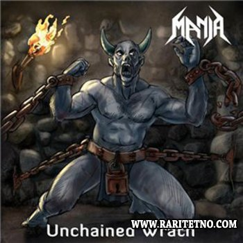 Mania - Unchained Wrath 2012