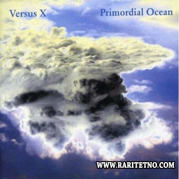 Versus X - Primordial Ocean 2008 (Lossless+MP3)