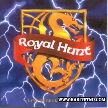 Royal Hunt - Land Of Broken Hearts 1992