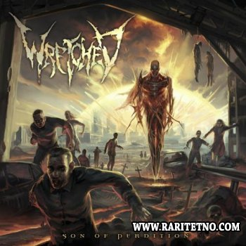 Wretched - Son Of Perdition 2012