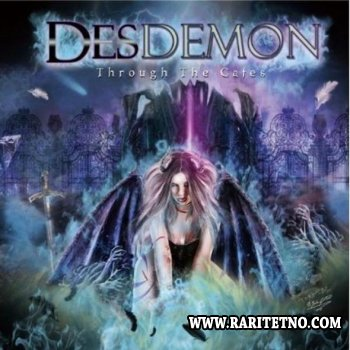 DesDemon - Through The Gates 2011