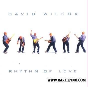 David Wilcox - Rhythm Of Love 2001 (Lossless+MP3)
