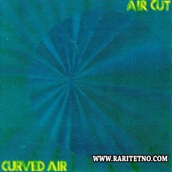 Curved Air - Air Cut 1973