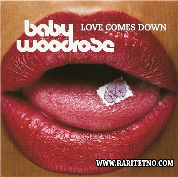 Baby Woodrose - Love Comes Down 2006