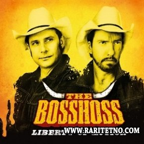 The Bosshoss -  Liberty Of Action 2011
