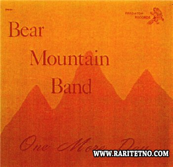Bear Mountain Band - One More Day 1971
