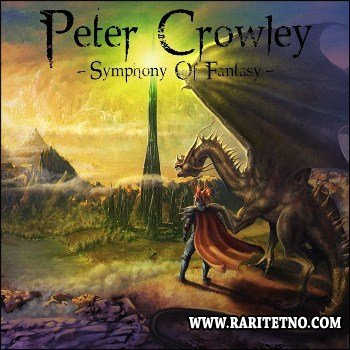 Peter Crowley Fantasy Dream - Symphony Of Fantasy 2012