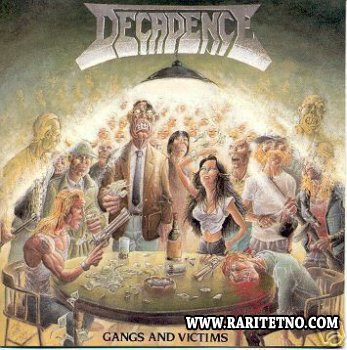 Decadence - Gangs And Victims 1989
