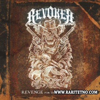 Revoker - Revenge For The Ruthless 2011