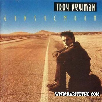 TROY NEWMAN - GYPSY MOON 1991