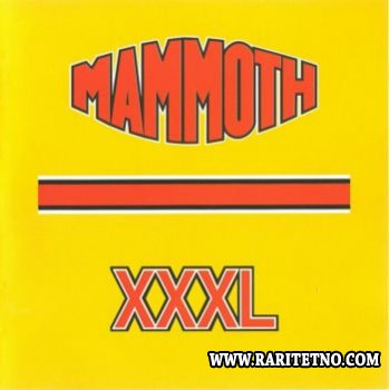 Mammoth - XXXL 1997 (Lossless+MP3)