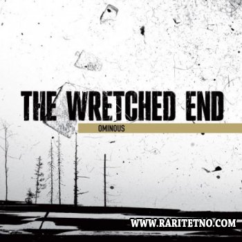 The Wretched End - Ominous 2010