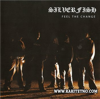 Silverfish - Feel the Change 2003