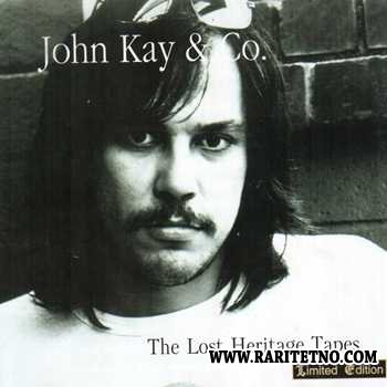 John Kay - Lost Heritage Tapes 1997