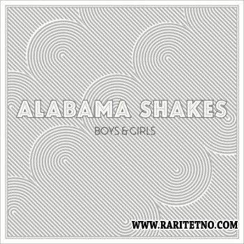 Alabama Shakes - Boys & Girls 2012