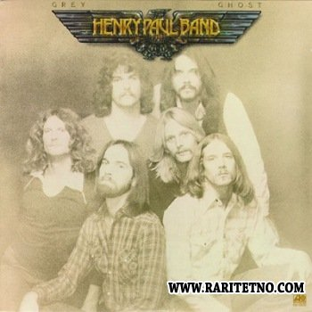 Henry Paul Band - Grey Ghost 1979