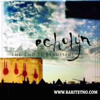 Echolyn - The End Is Beautiful 2005