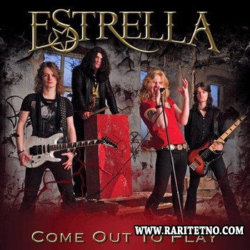 Estrella  – Come Out To Play 2012