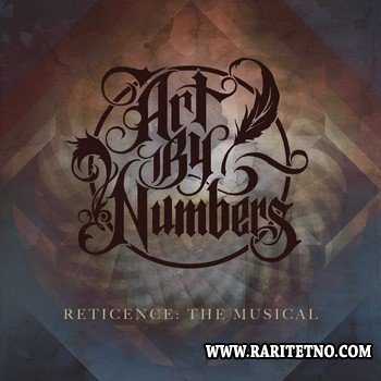 Art By Numbers - Reticence The Musical 2012