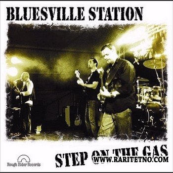 Bluesville Station - Step On The Gas 2012