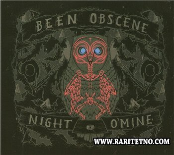 Been Obscene - Night O'Mine 2011