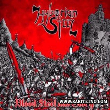 Hyborian Steel   - Blood Steel And Glory 2012