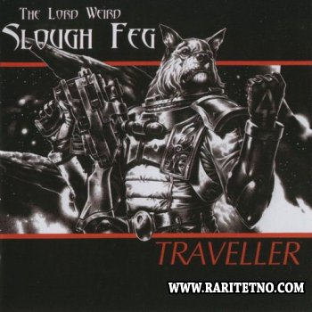 The Lord Weird Slough Feg - Traveller 2003